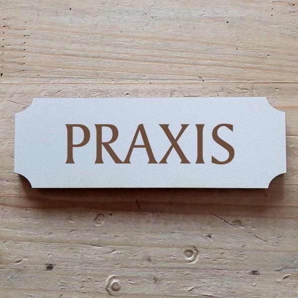 « Praxis » Hinweisschild