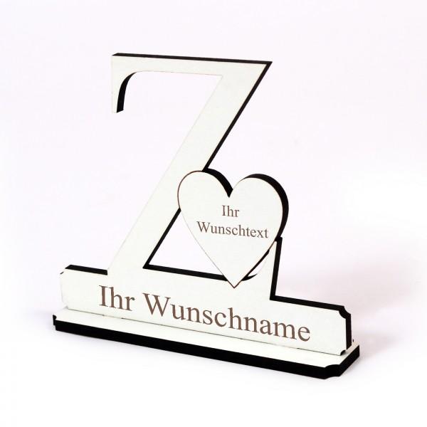 Buchstabe Z mit Herz - Name und Wunschgravur - Schild zum Hinstellen