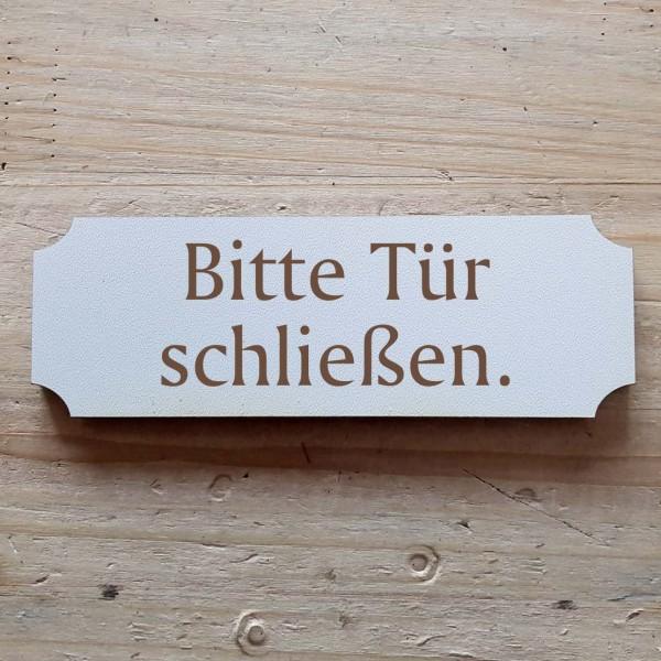 « Bitte Tür schließen » Hinweisschild