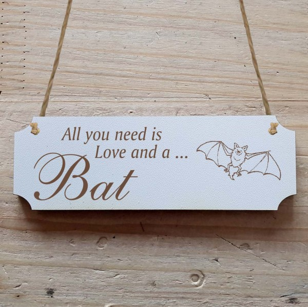 Dekoschild « All you need is Love and a Bat » Fledermaus