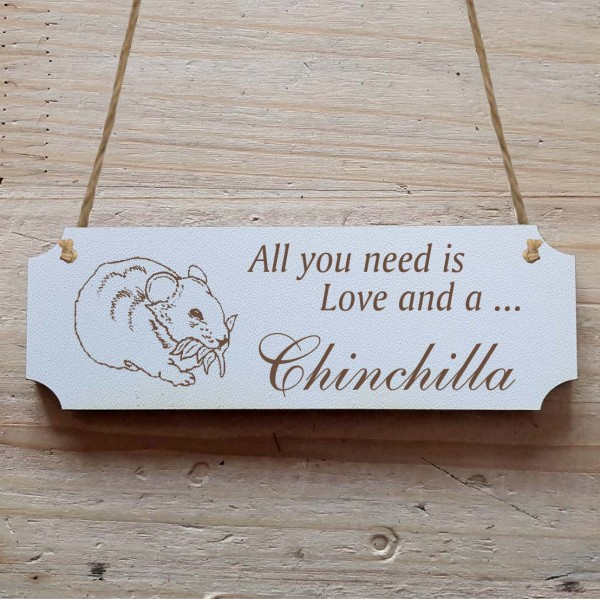 Dekoschild « All you need is Love and a Chinchilla »