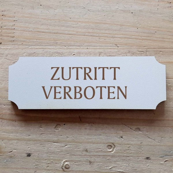 « Zutritt verboten » Hinweisschild