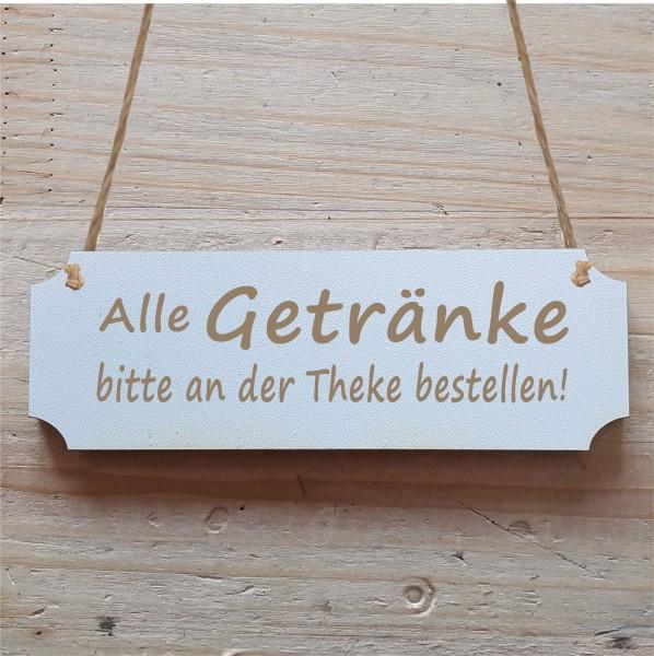 Schild « ALLE GETRÄNKE BITTE AN DER THEKE BESTELLEN » Hinweisschild