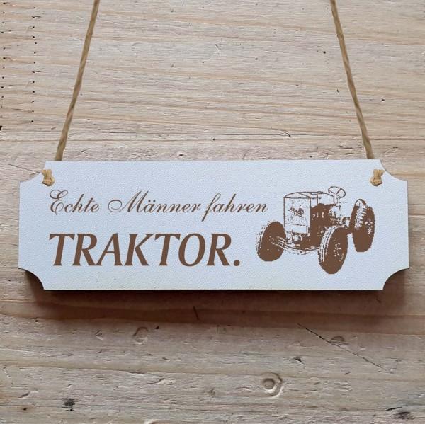 Dekoschild « Echte Männer fahren Traktor » Traktor 1
