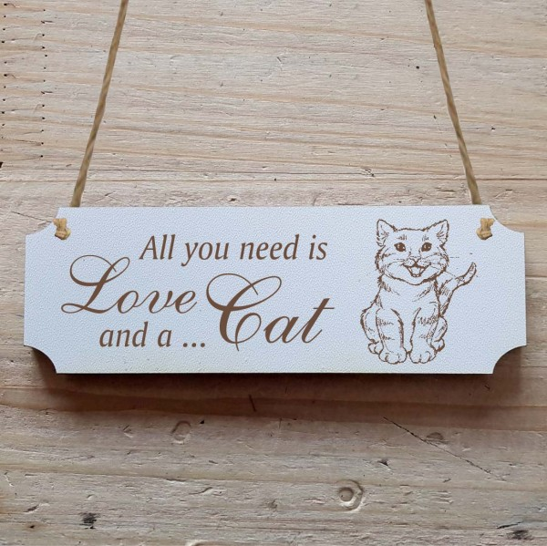 Dekoschild « All you need is Love and a Cat » Katze 3