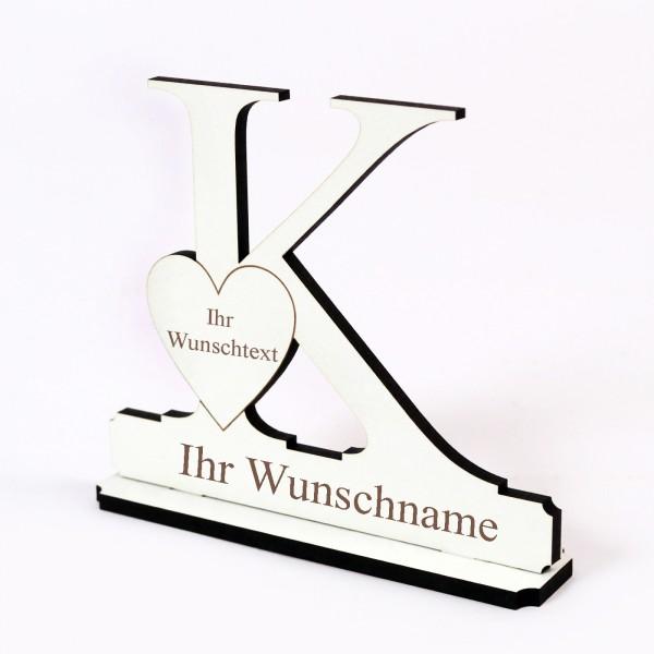 Buchstabe K mit Herz - Name und Wunschgravur - Schild zum Hinstellen