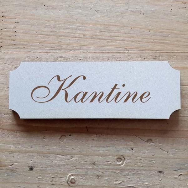 « Kantine » Hinweisschild