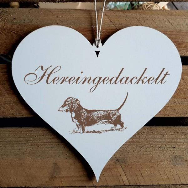 Shabby Herz Schild « HEREINGEDACKELT » mit Motiv Dackel