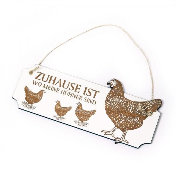 Schild Zuhause ist wo meine Hühner sind - Türschild Huhn 05 - ca. 20 x 8,5 cm