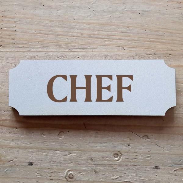 « Chef » Hinweisschild