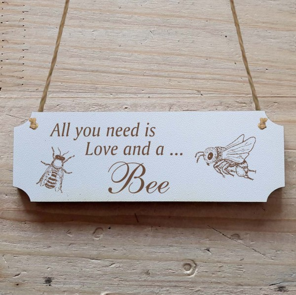 Dekoschild « All you need is Love and a Bee » Biene