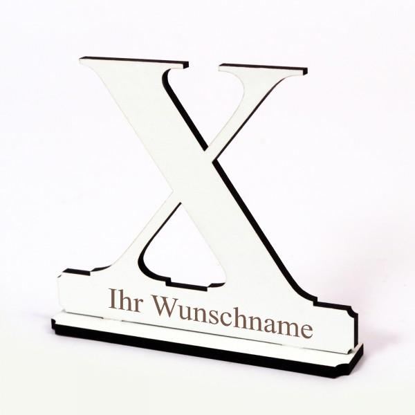 Buchstabe X mit Name Wunschgravur - Schild zum Hinstellen