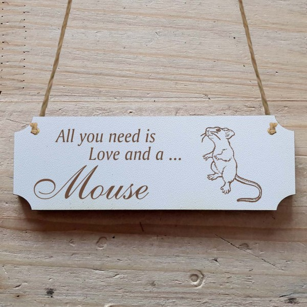 Dekoschild « All you need is Love and a Mouse » Maus 2