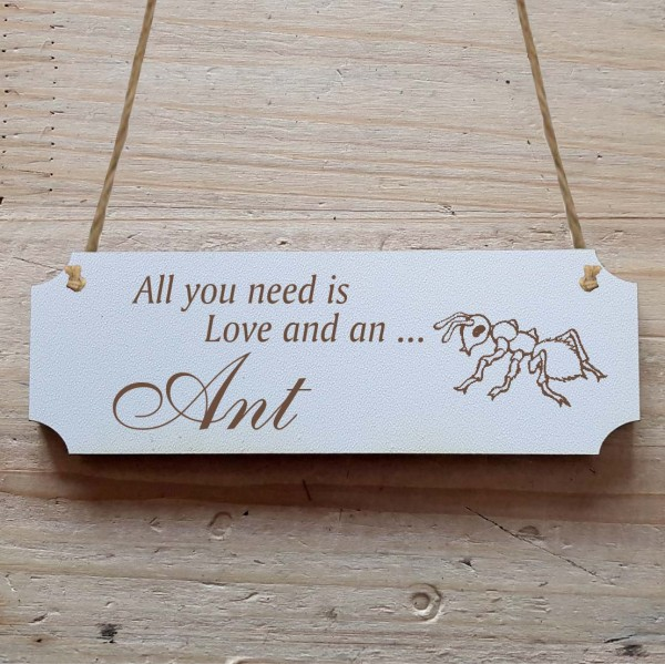 Dekoschild « All you need is Love and an Ant » Ameise