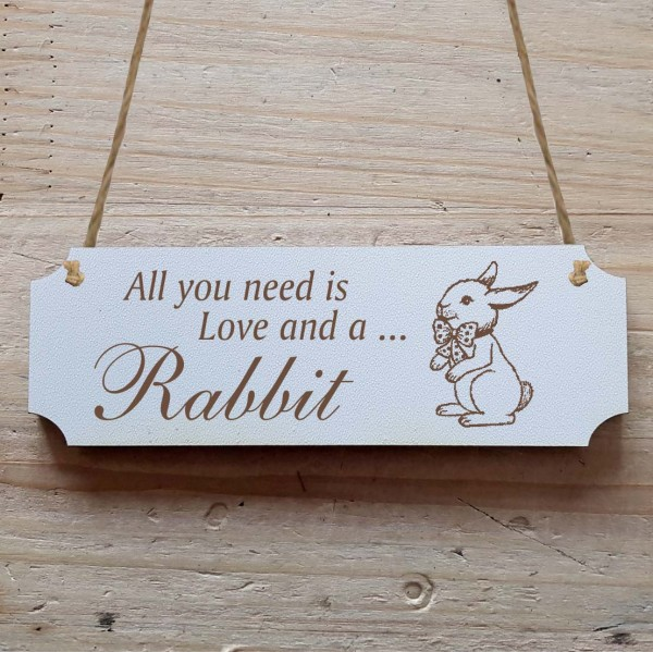 Dekoschild « All you need is Love and a Rabbit » Hase 2