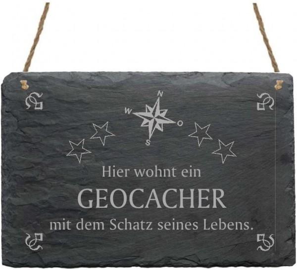 Schiefertafel Hier wohnt ein Geocacher mit dem Schatz seines Lebens - Türschild 22 x 16 cm