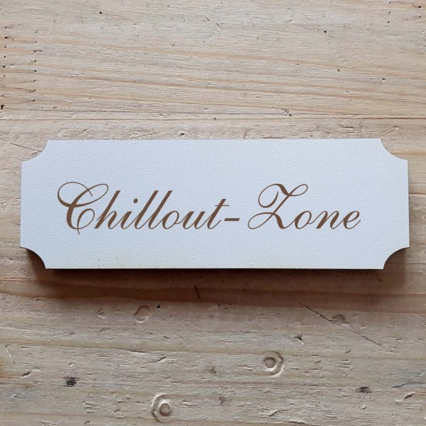 « Chillout-Zone » Hinweisschild
