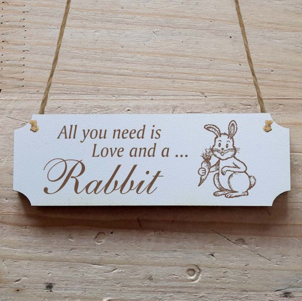 Dekoschild « All you need is Love and a Rabbit » Hase 1