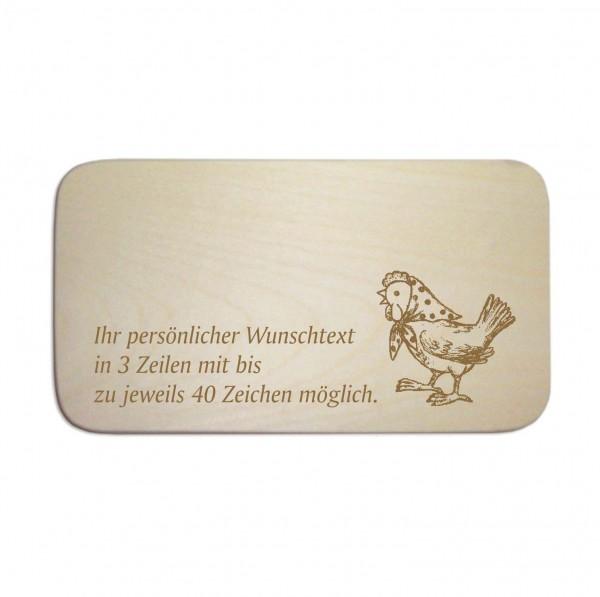 Frühstücksbrettchen « Huhn mit Kopftuch » mit Wunschgravur