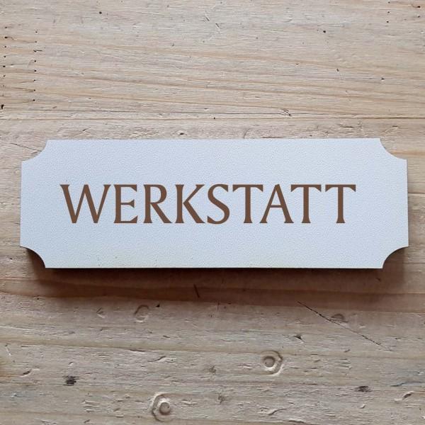« Werkstatt » Hinweisschild
