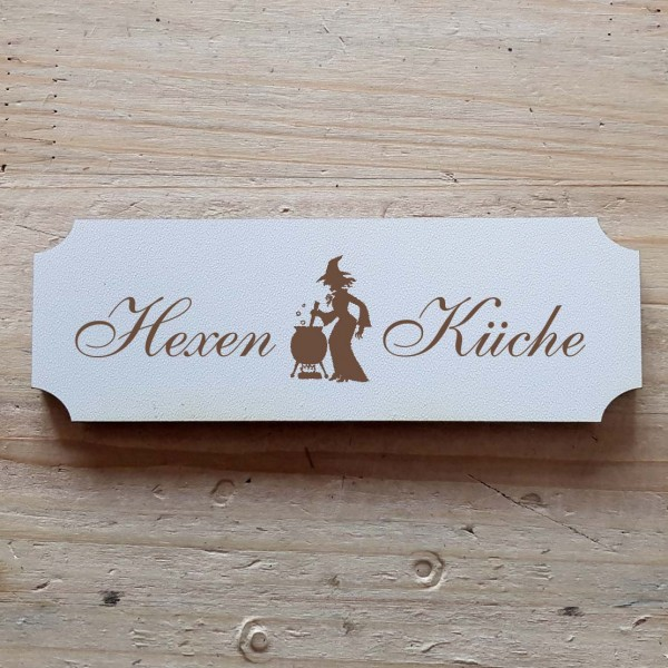 « Hexen Küche » Hinweisschild mit Motiv